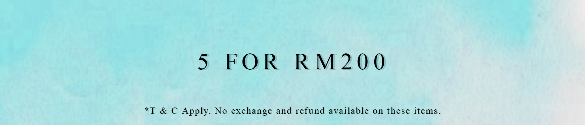 5 For RM200